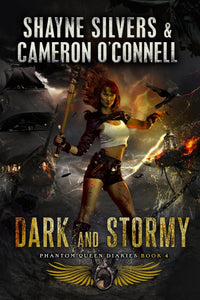 Dark and Stormy: Phantom Queen Series Book 4 (Signed Copy) - Temple Verse Gear