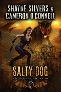 Salty Dog: The Phantom Queen Diaries Book 7 - A Temple Verse Series (Signed Paperback) - Temple Verse Gear