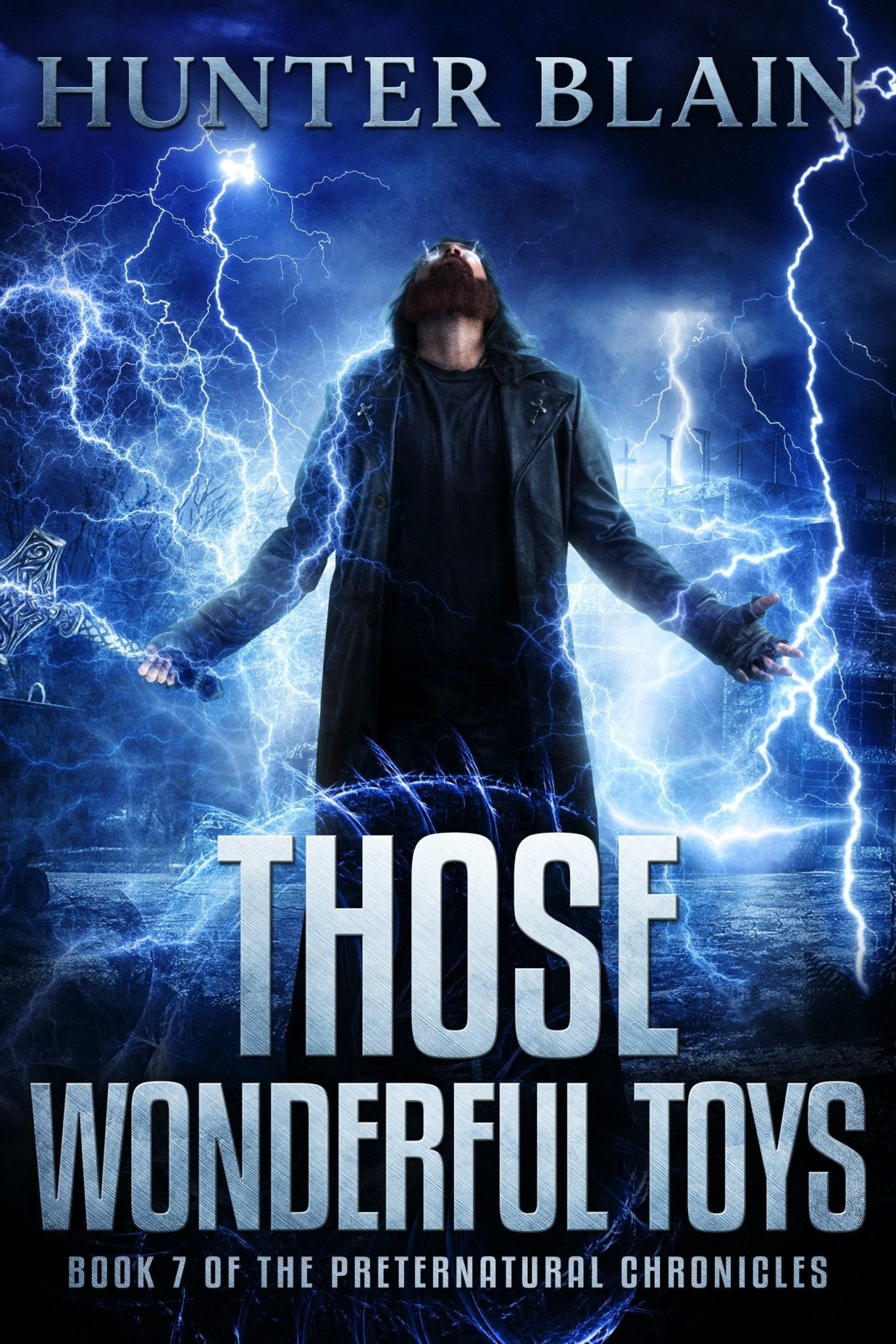 Those Wonderful Toys: Preternatural Chronicles Book 7 - Argento Bookstore