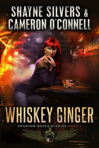 Whiskey Ginger: The Phantom Queen Diaries Book 1 - A Temple Verse Series (Signed Paperback) - Temple Verse Gear