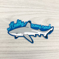 Healthy oceans need sharks sticker
