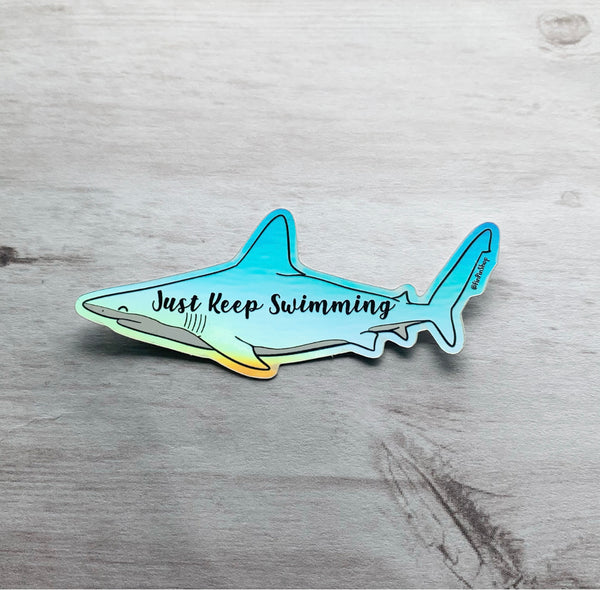 Just Keep Swimming holographic sticker