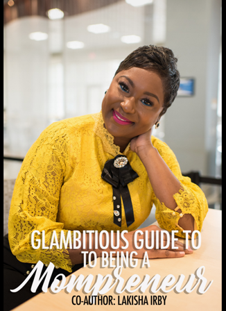 Glambitious Guide To Being A Mompreneur