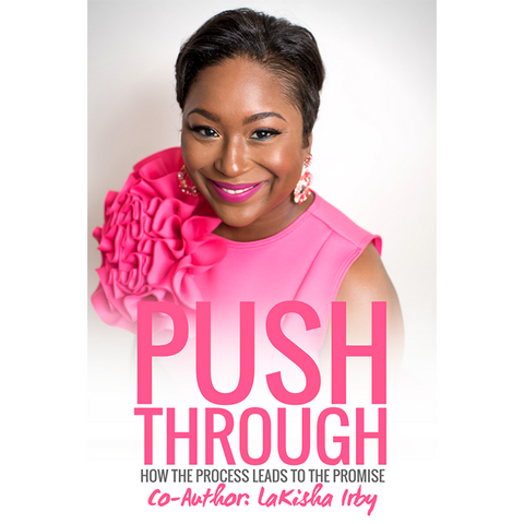 Push Through: How The Process Leads To The Promise