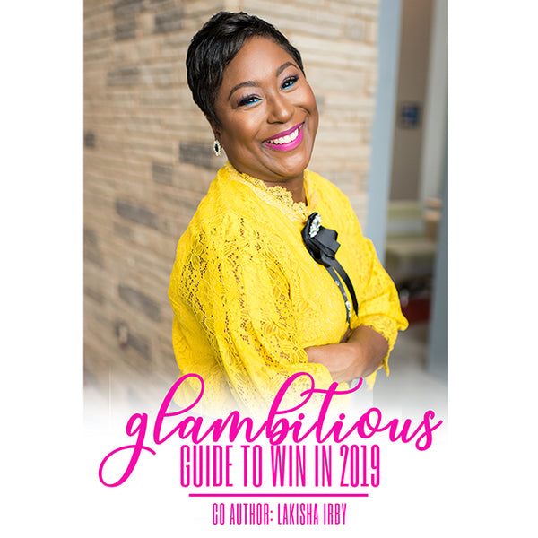 Glambitious Guide To Win in 2019