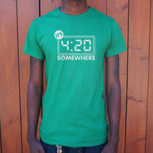 Load image into Gallery viewer, It's Four-Twenty Somewhere T-Shirt (Mens)
