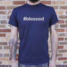 Load image into Gallery viewer, Hashtag Blessed T-Shirt (Mens)