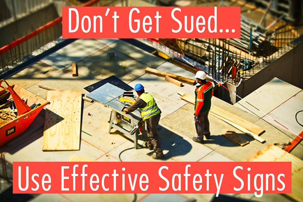 5 Tips for Effective Safety Signs
