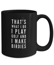 Load image into Gallery viewer, Thats What I Do Funny Golf Coffee Mugs for Men | Golf Gifts for Golfers | Golf Gag Gift - topline-golf