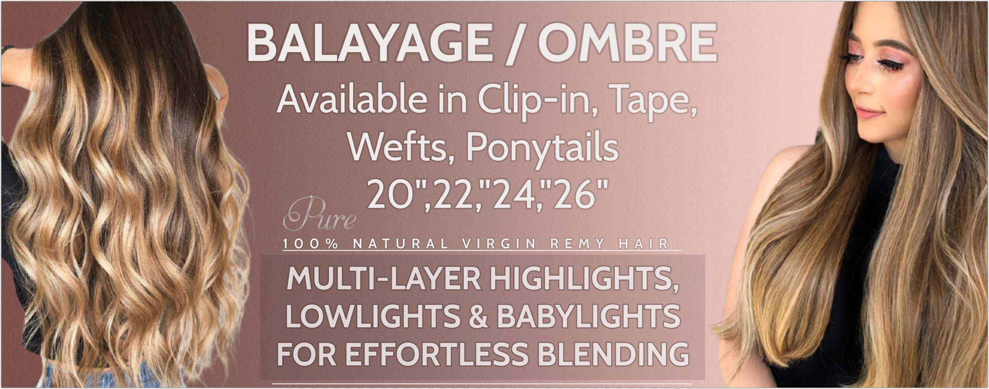 Balayage and Ombre tape hair extensions