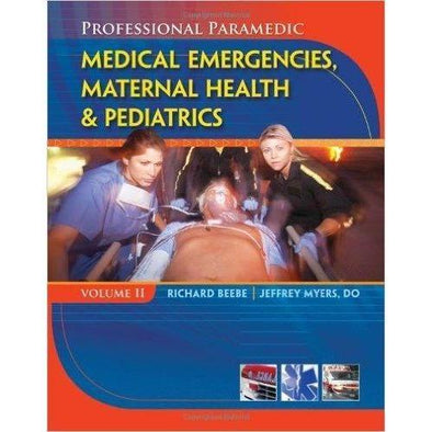 Paramedic Shop Cengage Learning Textbooks Professional Paramedic, Volume II: Medical Emergencies, Maternal Health and Pediatrics