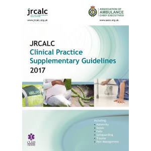 Paramedic Shop Class Publishing Textbooks JRCALC Clinical Practice Supplementary Guidelines 2017