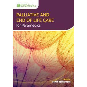 Paramedic Shop Class Publishing Textbooks Palliative and End of Life Care for Paramedics