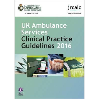Paramedic Shop Class Publishing Textbooks UK Ambulance Services Clinical Practice Guidelines 2016 - JRCALC