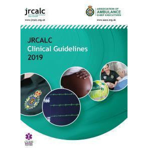 Paramedic Shop Class Publishing Textbooks UK Ambulance Services Clinical Practice Guidelines 2019 - JRCALC