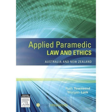 Paramedic Shop Elsevier Textbooks Applied Paramedic Law and Ethics - Australia and New Zealand