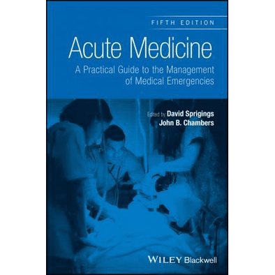 Paramedic Shop John Wiley & Sons Textbooks Acute Medicine : A Practical Guide to the Management of Medical Emergencies