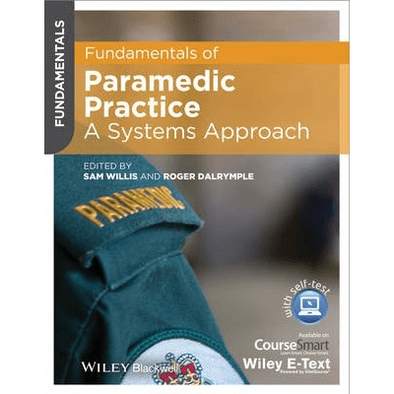 Paramedic Shop John Wiley & Sons Textbooks Fundamentals of Paramedic Practice: A Systems Approach