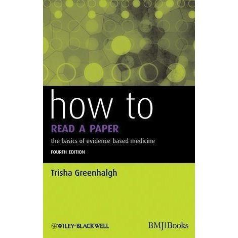 How to Read a Paper 4e Greenhalgh