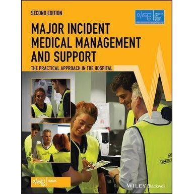 Paramedic Shop John Wiley & Sons Textbooks Major Incident Medical Management and Support: The Practical Approach in the Hospital, 2nd Edition