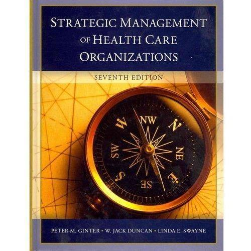 Paramedic Shop John Wiley & Sons Textbooks Strategic Management of Health Care Organizations: 7e