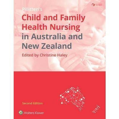 Paramedic Shop Lippincott Wilkins Textbooks Child and Family Health Nursing in Australia and New Zealand 2e