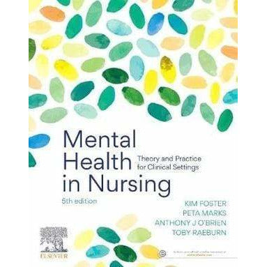 Paramedic Shop Elsevier Textbooks Mental Health in Nursing Theory and Practice for Clinical Settings - 5th Edition