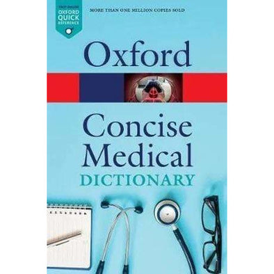 Paramedic Shop Oxford University Press Textbooks Oxford Concise Medical Dictionary - 10th Edition