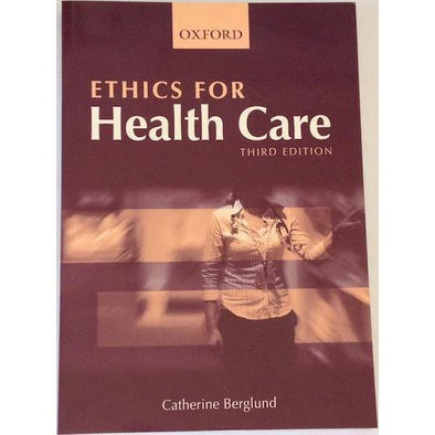 Paramedic Shop Oxford University Press Textbooks Ethics for Health Care 3e