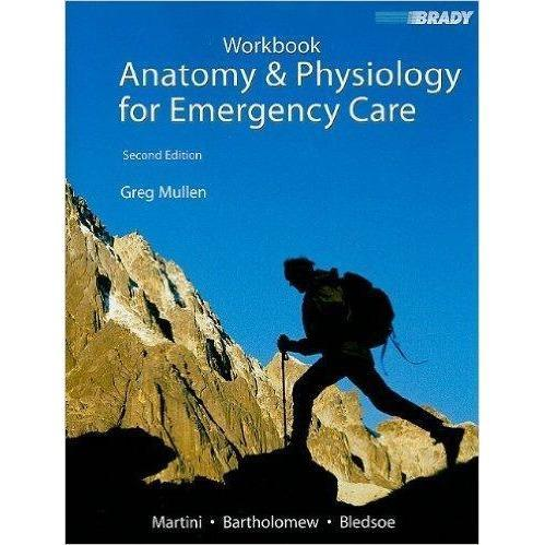 Paramedic Shop Paramedic Shop Textbooks Anatomy & Physiology for Emergency Care - Workbook