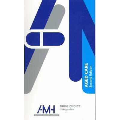 Paramedic Shop Paramedic Shop AMH Drug Choice Companion : Aged Care 3e