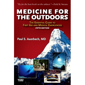 Paramedic Shop Paramedic Shop Textbooks Medicine for the Outdoors 5th Edition - The Essential Guide to Emergency Medical Procedures and First Aid