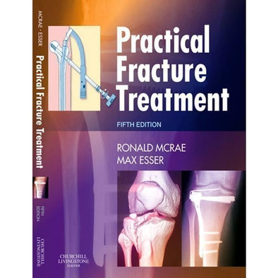 Paramedic Shop Paramedic Shop Textbooks Practical Fracture Treatment: 5th Edition