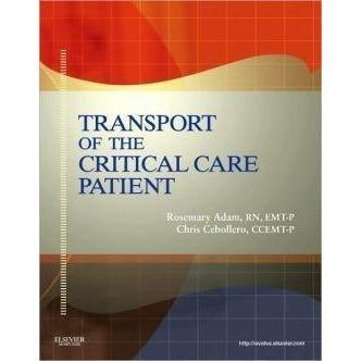 Paramedic Shop Paramedic Shop Textbooks Transport of the Critical Care Patient: 1e