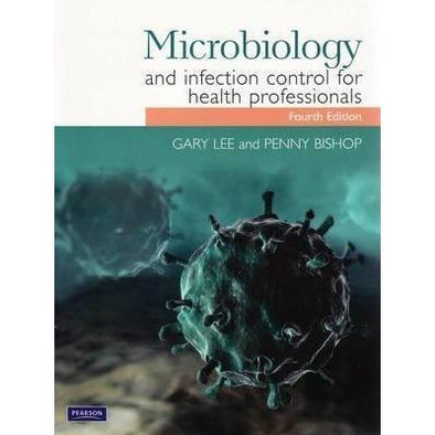 Paramedic Shop Pearson Education Textbooks Microbiology and Infection Control for Health Professionals- 4e