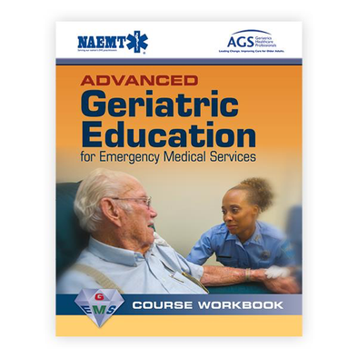 Paramedic Shop PSG Learning Textbooks Advanced Geriatric Education for Emergency Medical Services Course Workbook - 2nd Edition - NAEMT