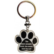 The more people I meet, the more I love my cat! - Key Chain
