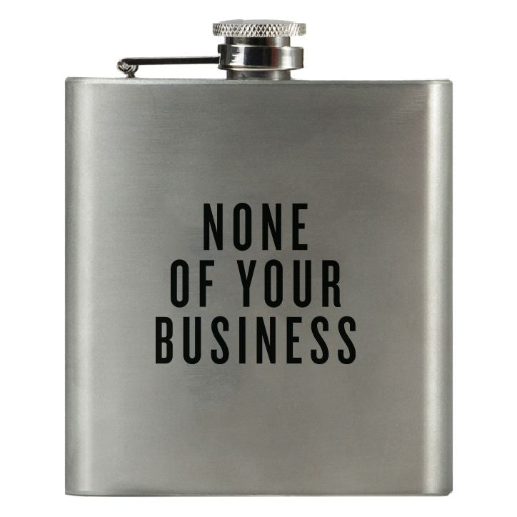 None of Your Business - Honest Flask