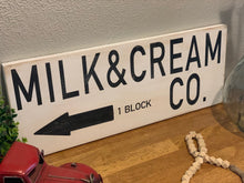 Load image into Gallery viewer, Milk & Cream Co. Sign