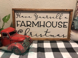 Have Yourself a Farmhouse Christmas Sign