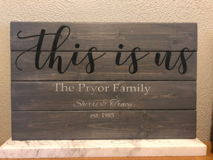 This Is Us Sign - Rustic Farmhouse Sign