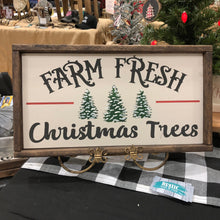Load image into Gallery viewer, Farm Fresh Christmas Trees Sign