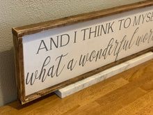 Load image into Gallery viewer, What a Wonderful World Farmhouse Sign