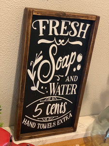 Fresh Soap and Water Farmhouse Bathroom Sign
