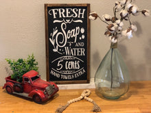 Load image into Gallery viewer, Fresh Soap and Water Farmhouse Bathroom Sign