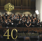 40th Anniversary Tribute Concert CD honoring Dr. W. Franklyn Richardson