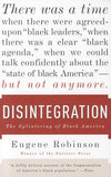 Disintergration:  The Splintering of Black America
