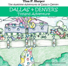 Dallas & Denver's Toyland Adventure