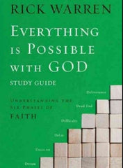 Rick Warren - Everything Is Possible With God