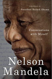 Conversation With Myself - Nelson Mandela